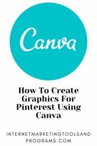 How To Create Graphics For Pinterest Using Canva